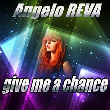 Give Me a Chance (Radio Edit)