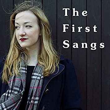 The First Sangs