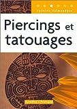 Piercings et tatouages...