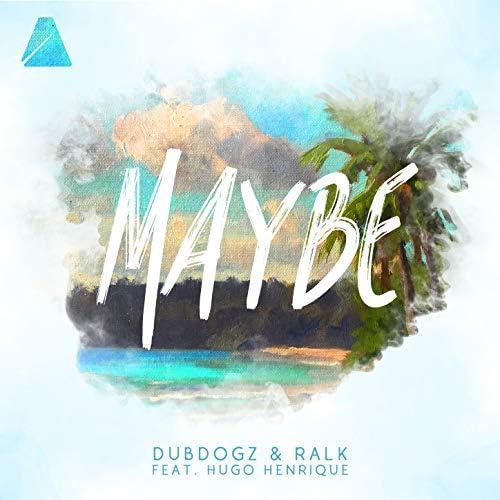 Dubdogz & Ralk feat. Hugo Henrique