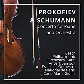 Prokofiev & Schumann: Concerto for Piano and Orchestra