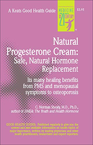 Natural Progesterone Cream: Safe, Natural Hormone Replacement (Good Health Guides)