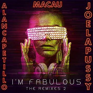 I'm  Fabulous: The Remixes 2 (Remixes)