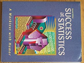 Success at Statistics: A Worktext With Humor 2nd edition by Pyrczak, Fred (2002) Paperback