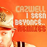 I Seen Beyonce… (Lost Daze Floor Rokka Dub) [Explicit]