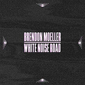 White Noise Road