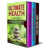 Ultimate Health: 3 Books in 1: Vagus Nerve, Anti-inflammatory Diet, Low Sugar Diet