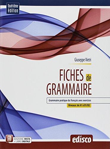 Fiches de grammaire. Grammaire pratique du français avec exercices. Per le Scuole superiori. Con ebook. Con espansione online [Lingua francese]