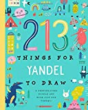 213 Things for Yandel to Draw!: A Personalized Doodle Art Book Just for Yandel
