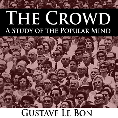 Couverture de The Crowd - A Study of the Popular Mind