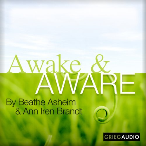 Awake and Aware audiobook cover art