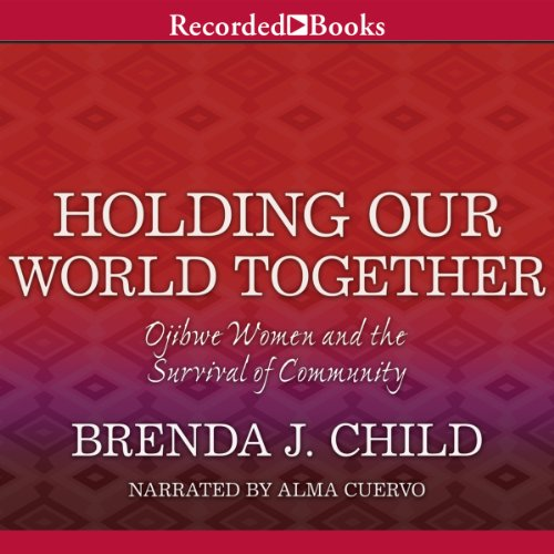 Holding Our World Together  audiobook cover art