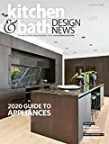 Kitchen and Bath Designs: 2020 Guide to Appliances