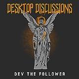 Desktop Discussions [Explicit]