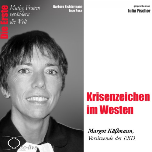 Krisenzeichen im Westen - Margot Käßmann Titelbild
