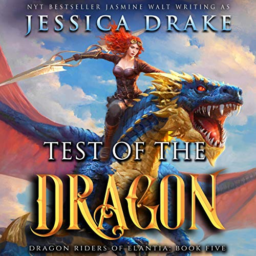 Test of the Dragon Audiobook By Jessica Drake, Jasmine Walt cover art