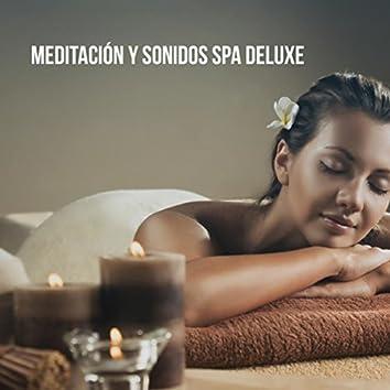 Meditación y Sonidos Spa Deluxe