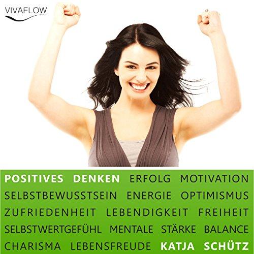 Positives Denken: Erfolg & Motivation durch Selbstbewusstsein und mentale Stärke Titelbild