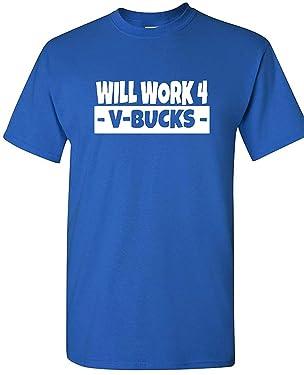 Will Work for V-Bucks Cool Gamer T-Shirt/Hoodie