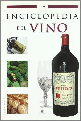 Enciclopedia del vino, la -La Enciclopedia (Enciclopedias Libsa)