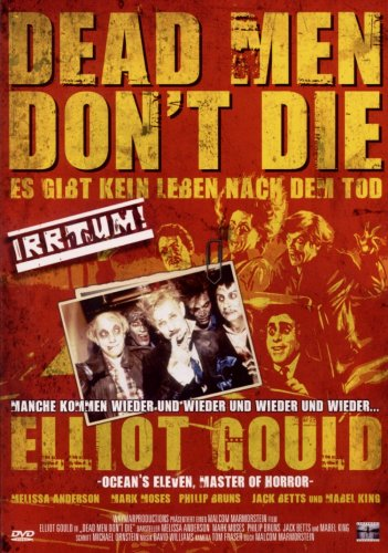 Dead men don't die - Es gibt kein Leben nach dem Tod