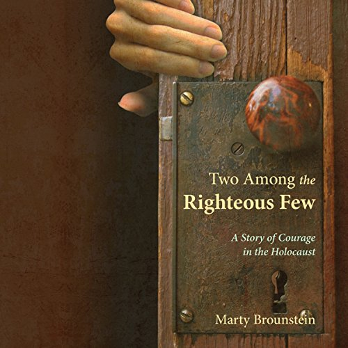 Two Among the Righteous Few  audiobook cover art