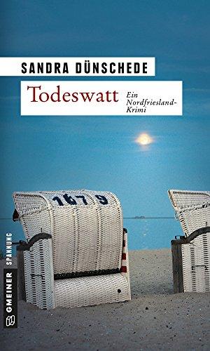 Todeswatt: Kriminalroman (Kommissare Thamsen, Meissner und Co. 4)