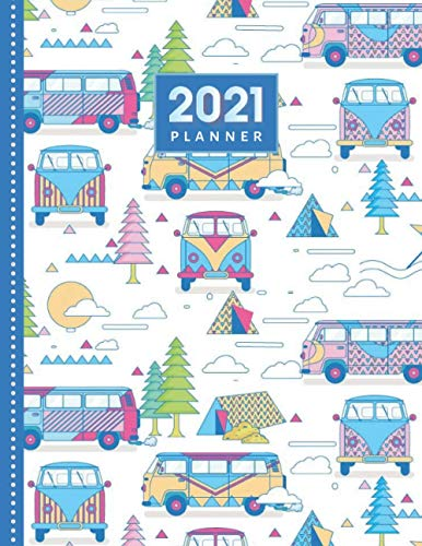 2021 Planner: Camper Van Camping Tent Pattern - RV Road Trip Travel / Daily Weekly Monthly / Dated 8.5x11 Life Organizer Notebook / 12 Month Calendar ... Flexible Cover / Christmas or New Years Gift