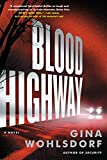 Image of Blood Highway: A Novel