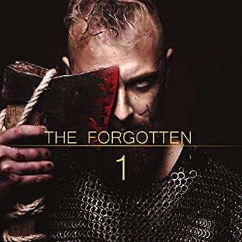 The Forgotten Pt. 1