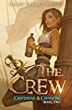 The Crew (Captains & Cannons Book 2)