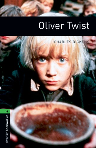 Oliver Twist Level 6 Oxford Bookworms Library (English Edition)
