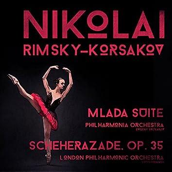 Nikolai Rimsky-Korsakov: Mlada Suite & Scheherazade