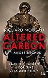 Carbone modifié - Anges déchus: Altered Carbon, T2 - Format Kindle - 5,99 €