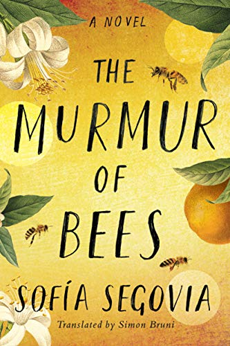 The Murmur of Bees by [Sofía Segovia, Simon Bruni]