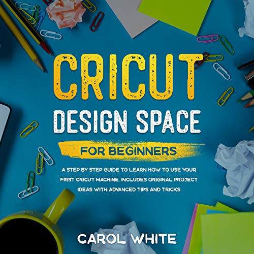 Cricut Design Space for Beginners cover art