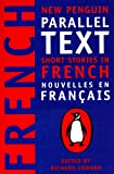 Short Stories in French: New Penguin Parallel Text: New Penguin Parallel Texts