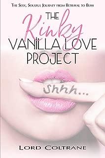 The Kinky Vanilla Love Project