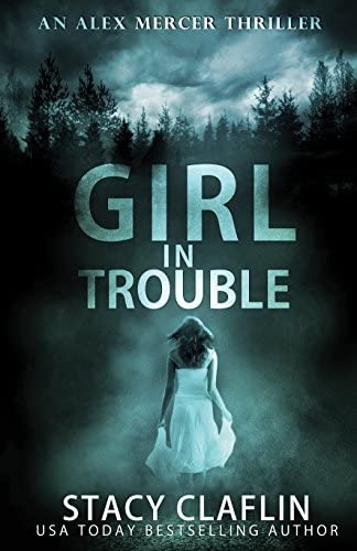 Girl in Trouble An Alex Mercer Thriller Book 1 product image