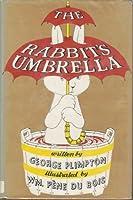The Rabbit's Umbrella 0670587044 Book Cover