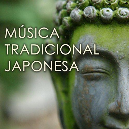 Música Tradicional Japonesa - Canciones Zen Asiaticas con Sonidos de la Naturaleza