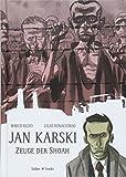 Jan Karski: Zeuge der Shoah