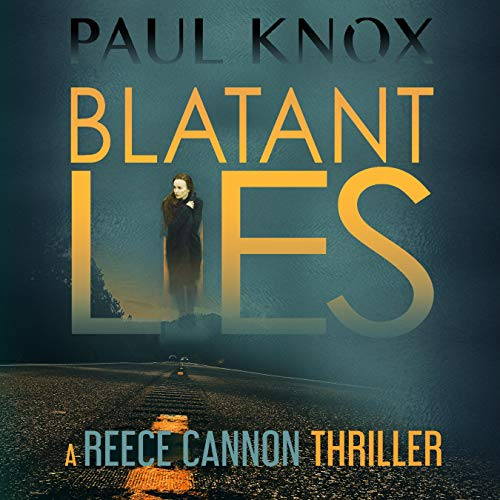 Blatant Lies Audiobook By Paul Knox cover art
