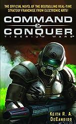 Command & Conquer (tm) - Tiberium Wars de Keith R.A. DeCandido