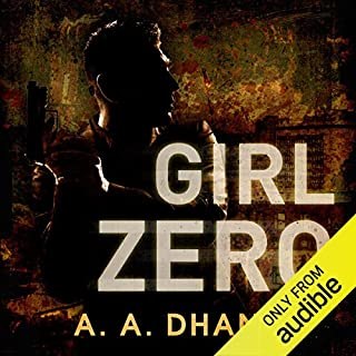 Girl Zero     Detective Harry Virdee, Book 2              By:                                                                                                                                 A. A. Dhand                               Narrated by:                                                                                                                                 Muzz Khan                      Length: 9 hrs and 28 mins     160 ratings     Overall 3.7
