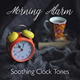 Morning Alarm: Soothing Clock Tones, Wake Up with Smile