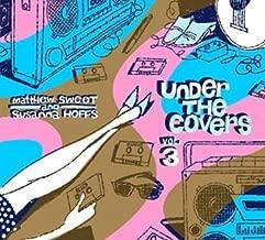 Under the Covers 3 by MATTHEW / HOFFS,SUSANNA SWEET