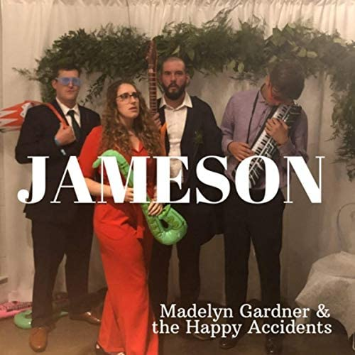 Madelyn Gardner & the Happy Accidents