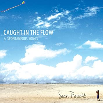 Caught In The Flow