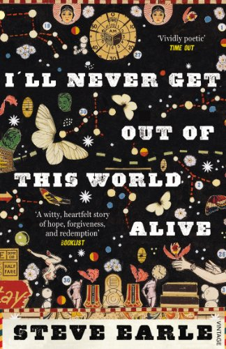 Ill Never Get Out of this World Alive (English Edition)